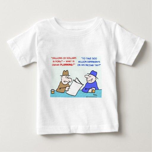 obama pork income tax infant t-shirt