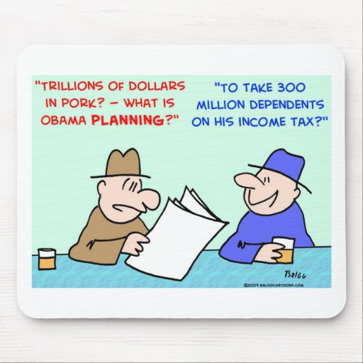 obama pork income tax mouse pad
