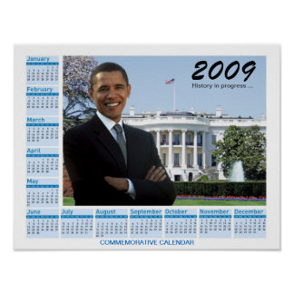 Obama Poster - 2009 Commemorative Calendar