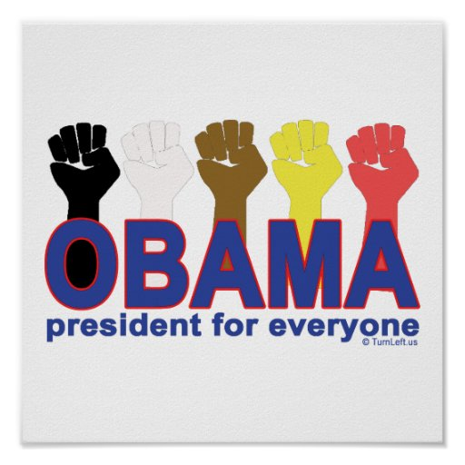 OBAMA PRESIDENT FOR EVERYONE POSTER