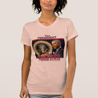 Obama: Presidente de un estado policial Camisas