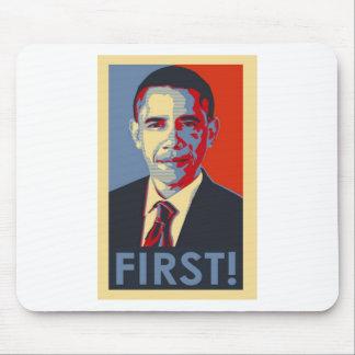 """¡Obama """"PRIMERO! """" Alfombrilla De Ratón"""