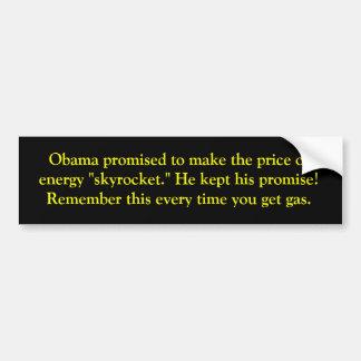 Obama promete precios de la gasolina más altos pegatina para auto