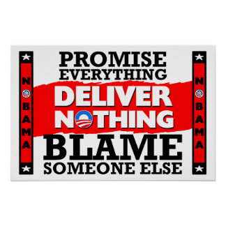 Obama: Promise Everything, Deliver Nothing! Poster