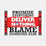 Obama: Promise Everything, Deliver Nothing! Rectangular Sticker