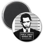 Obama - Public Enemy Number One 2 Inch Round Magnet