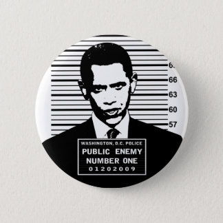 Obama - Public Enemy Number One Pinback Button