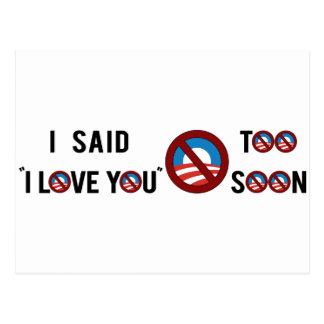 """Obama que dije """"te amo"""" demasiado pronto postal"""