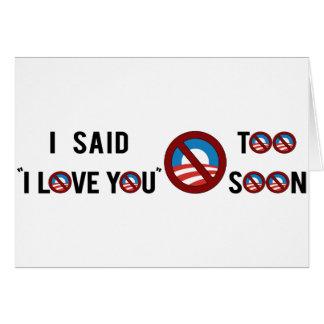 "Obama que dije ""te amo"" demasiado pronto tarjeton"