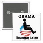 Obama que perjudica América Pins