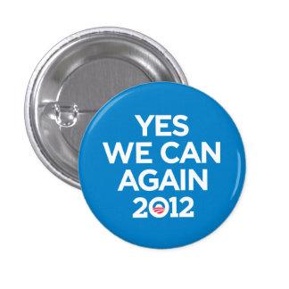 Obama que podemos abotonar sí otra vez pin redondo de 1 pulgada