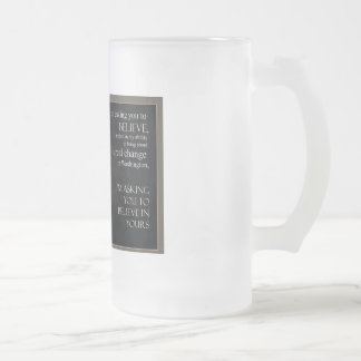 Obama Quote Frosted Glass Beer Mug