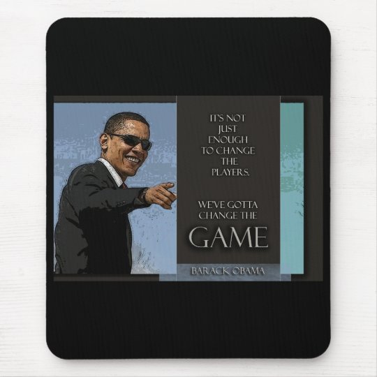 Obama Quote Mouse Pad