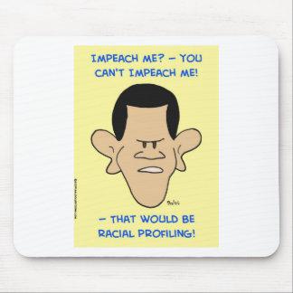 obama racial profiling impeach mousepad