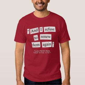 Obama re: Bush Tax Cuts T Shirt