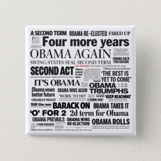 Obama Re-Elected Headline Collage Button