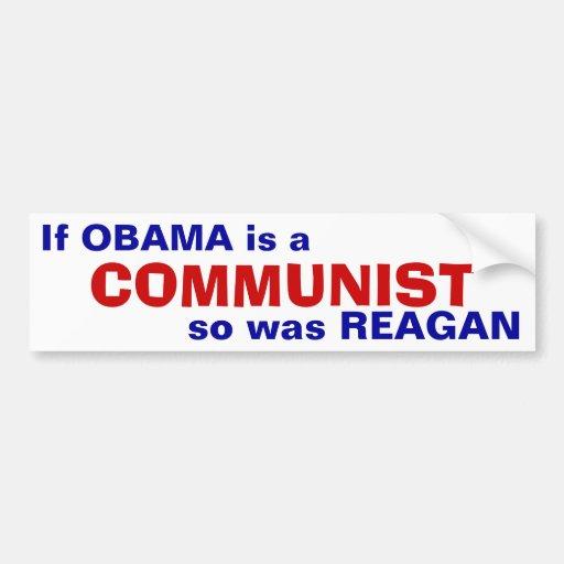 Obama, Reagan - Communists Car Bumper Sticker