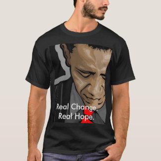 obama Real Change. Real Hope. T-Shirt