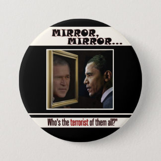 Obama reflecting Bush Pinback Button