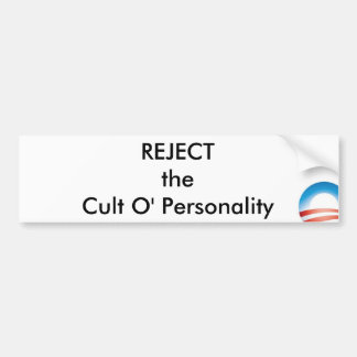 obama, REJECTtheCult O' Personality Bumper Sticker