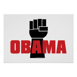 Obama Right On Black Fist Poster
