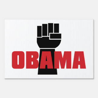 Obama Right On! Sign