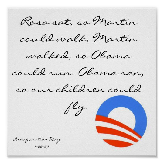 obama, Rosa sat, so Martin could walk. Martin w... Poster
