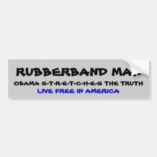 OBAMA S-T-R-E-T-C-H-E-S THE TRUTH, RUBBERBAND M... BUMPER STICKER