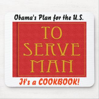 Obama s To Serve Man Mousepad
