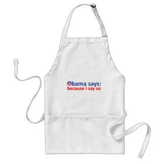 Obama said so adult apron