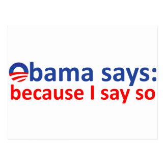 Obama said so postcard