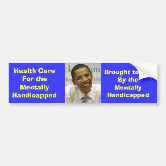 obama, salud CareFor mentalmente - perjudicado,… Pegatina De Parachoque