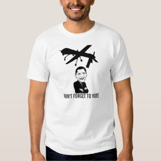 Obama says Don't Forget to vote T-Shirt