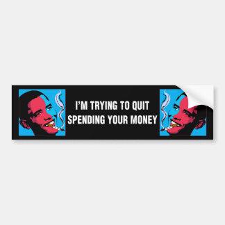 Obama Says: I'm Trying To Quit Bumper Sticker Car Bumper Sticker