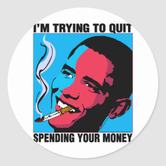 Obama Says: I'm Trying To Quit Round Stickers
