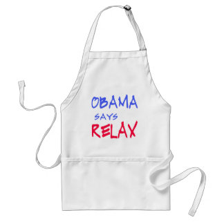 Obama Says Relax T shirts, Mugs, Hoodies Adult Apron