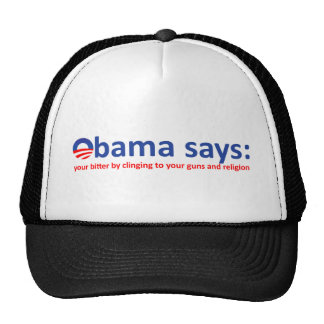 Obama says your bitter trucker hat