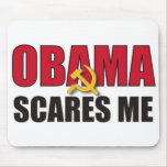 Obama Scares Me Mouse Pads