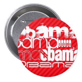 Obama; Scarlet Red Stripes 3 Inch Round Button