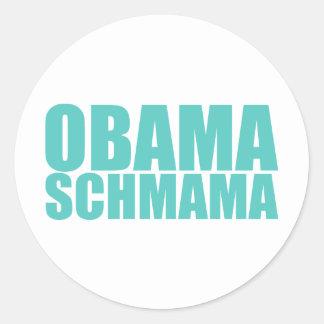 Obama Schmama Pegatina Redonda