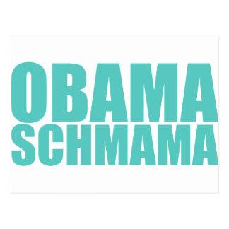 Obama Schmama Tarjeta Postal