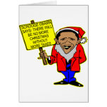 Obama Scrooge No Christmas More Taxes Greeting Card