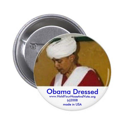 Obama se vistió, www.HoldYourNose.org Pins