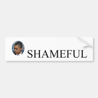 Obama - Shameful Bumper Sticker