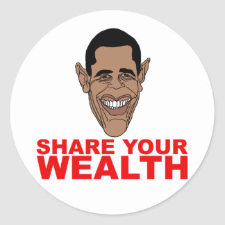 Obama: Share your wealth Classic Round Sticker