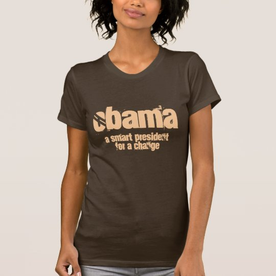 Obama shirt - A smart president for a change