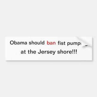 Obama should ban fist pumping bumper stickers