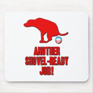 Obama Shovel Ready Job Mouse Pad