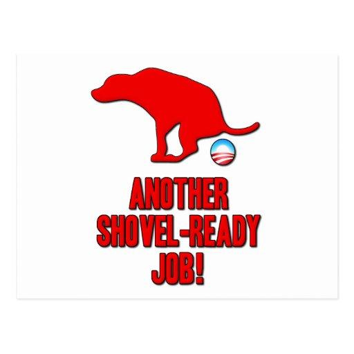Obama Shovel Ready Job Post Cards