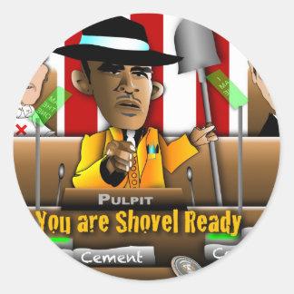 Obama Shovel Ready Round Sticker